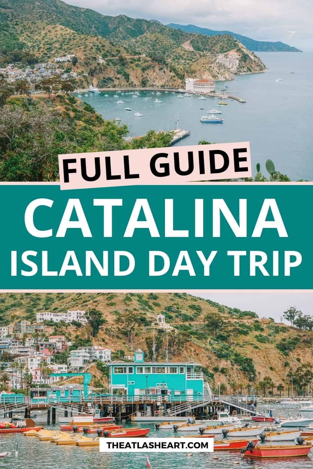 full guide to catalina island
