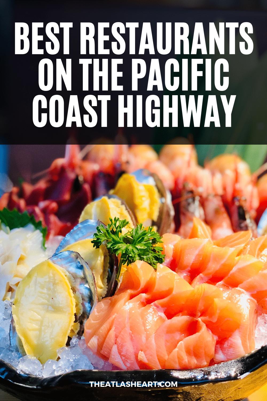 19 Best Restaurants on the Pacific Coast Highway (Top Foodie Spots)
