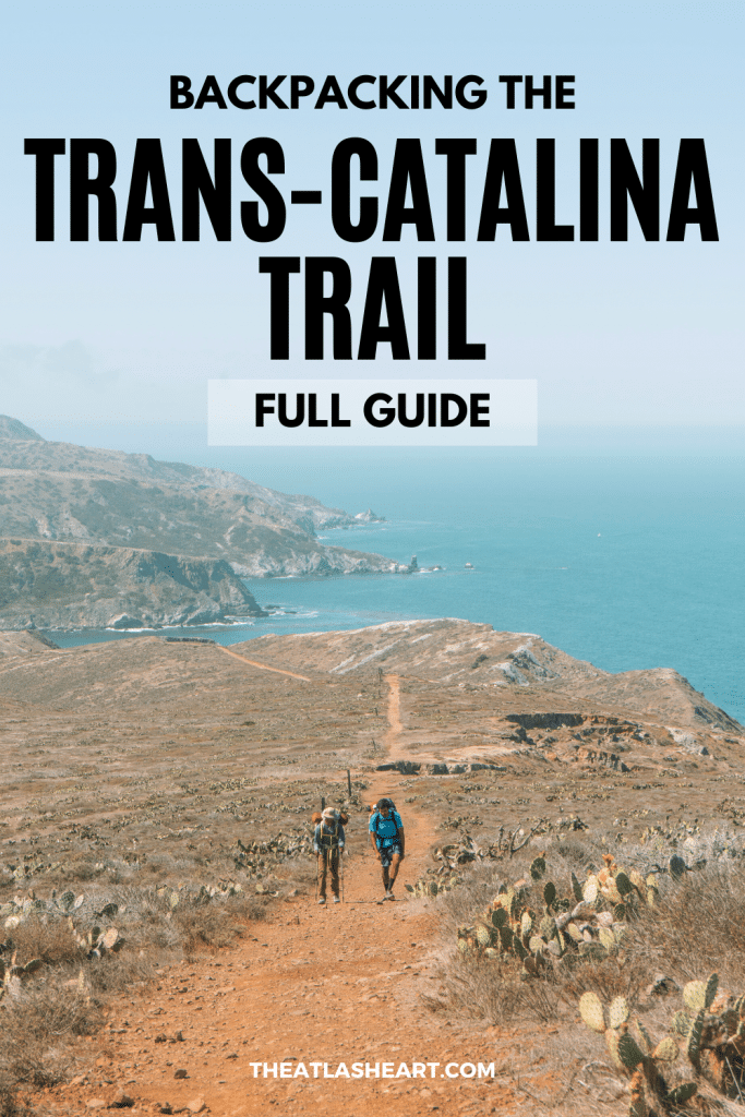 Backpacking the Trans-Catalina Trail Pin 1