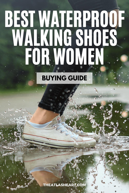 17 Best Waterproof Walking Shoes for Women | 2021 Buying Guide